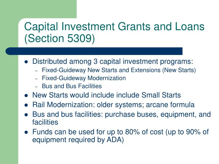 Capital Investment Grants and Loans (Section 5309)