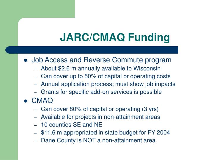JARC/CMAQ Funding