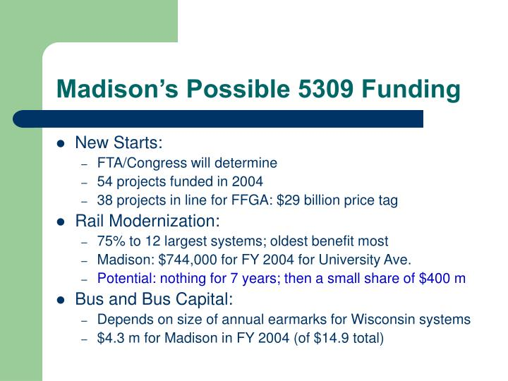 Madison's Possible 5309 Funding