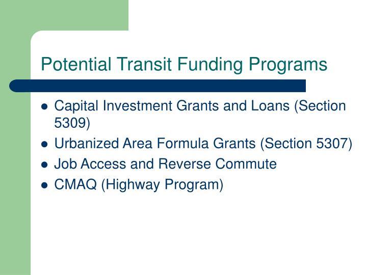 Potential Transit Funding Programs