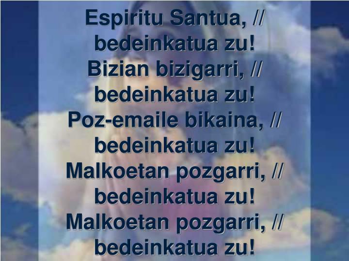 Espiritu Santua, //