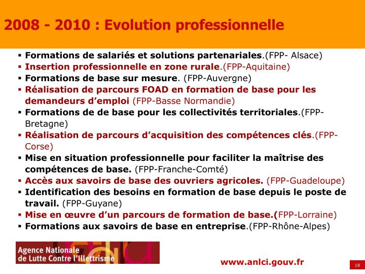 2008 - 2010 : Evolution professionnelle