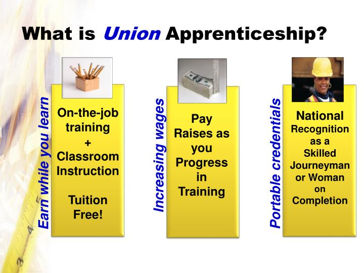 What is union apprenticeship