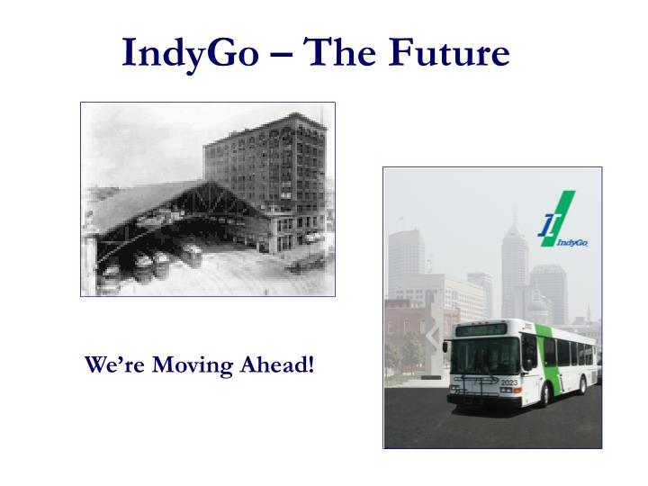 IndyGo – The Future