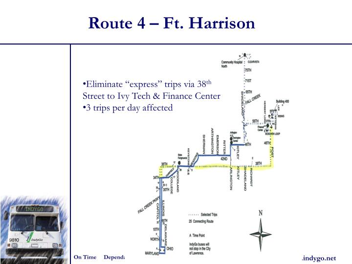 Route 4 – Ft. Harrison