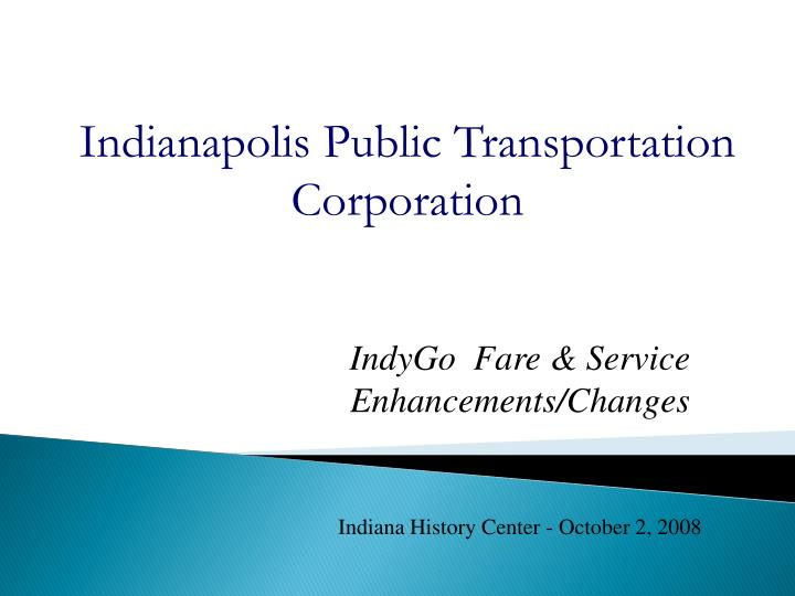 Indianapolis Public Transportation Corporation
