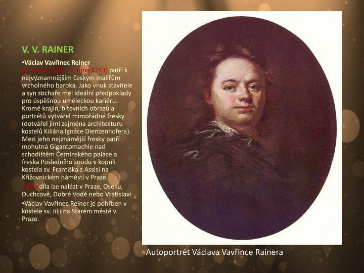 V. V. RAINER