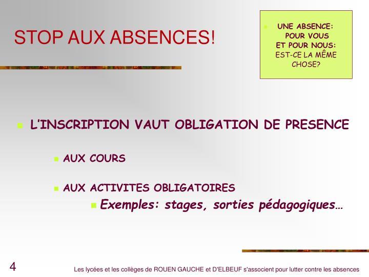 STOP AUX ABSENCES!