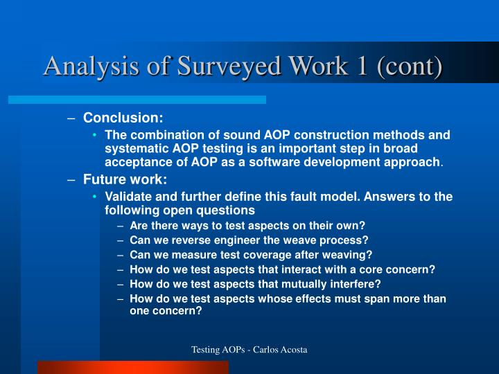 Analysis of Surveyed Work 1 (cont)