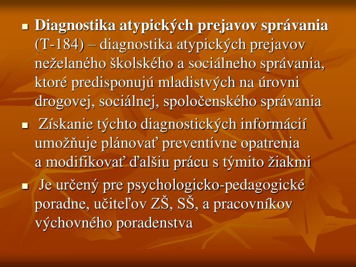 Diagnostika atypických prejavov správania