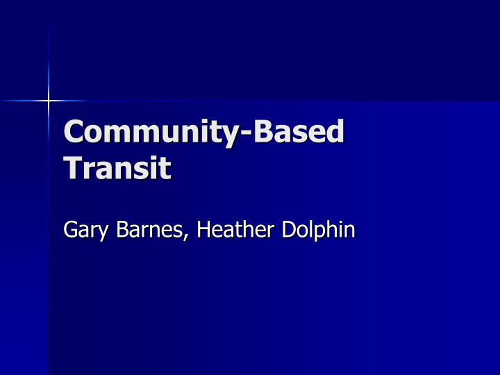 Community-Based Transit
