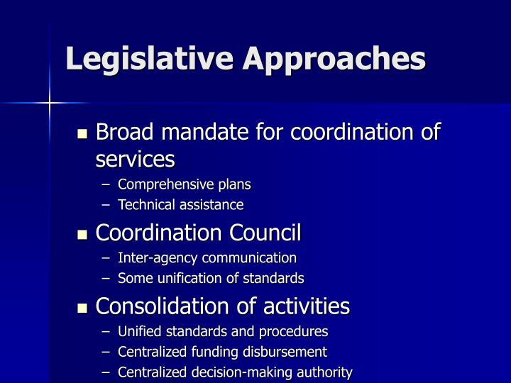 Legislative Approaches