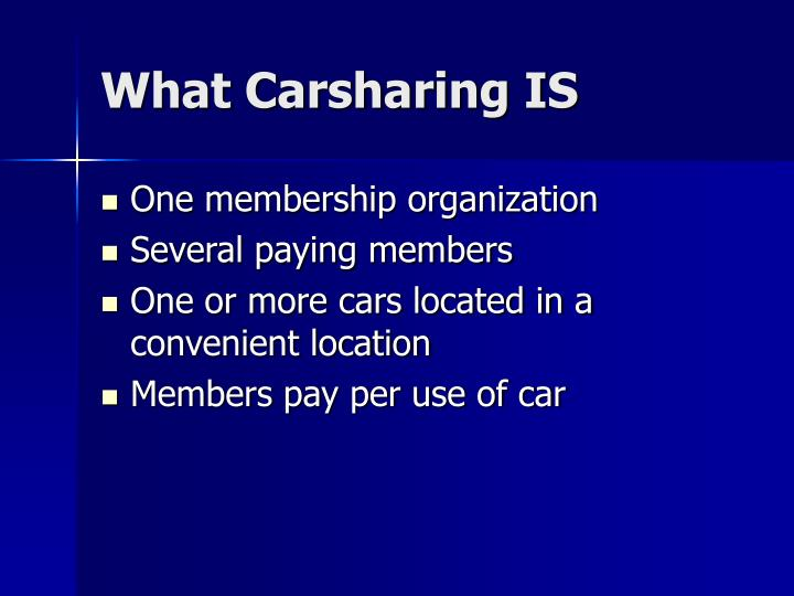 What Carsharing IS
