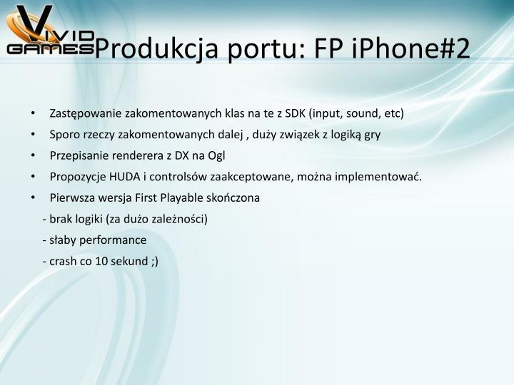 Produkcja portu: FP iPhone#2