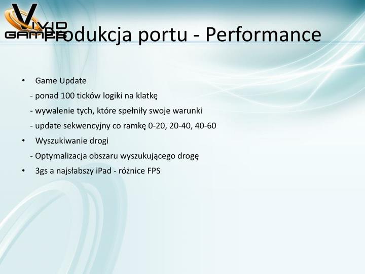 Produkcja portu - Performance