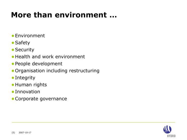 More than environment …