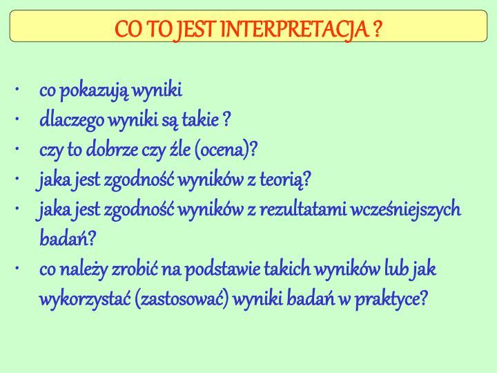 CO TO JEST INTERPRETACJA ?