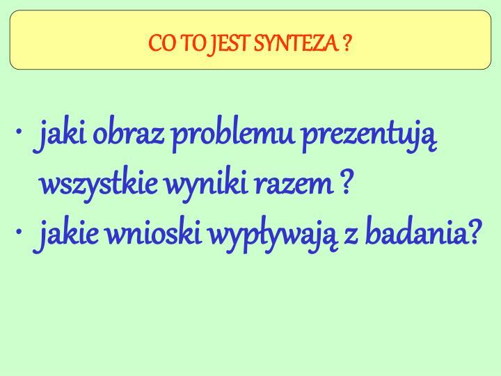 CO TO JEST SYNTEZA ?