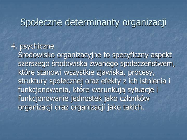 Społeczne determinanty organizacji