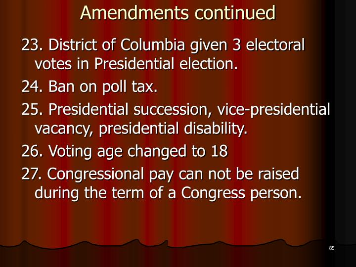 Amendments continued