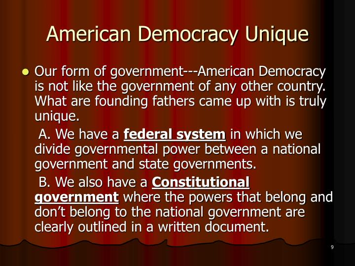 American Democracy Unique