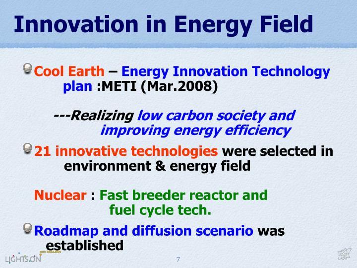 Innovation in Energy Field
