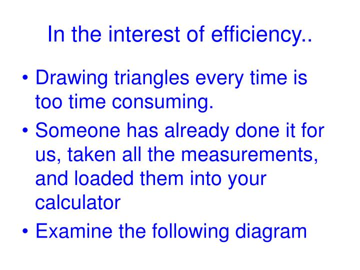 In the interest of efficiency..