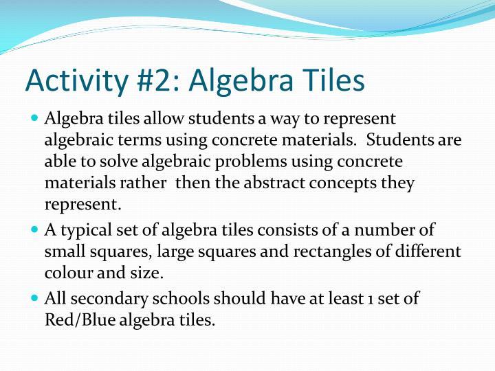 Activity #2: Algebra Tiles