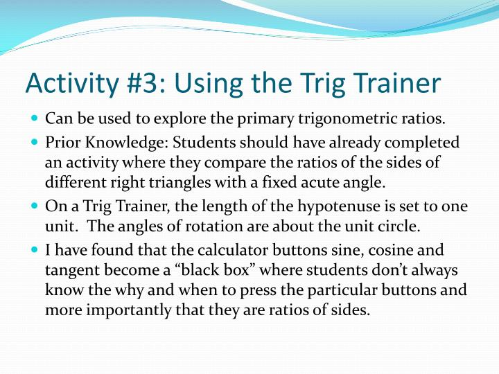 Activity #3: Using the Trig Trainer