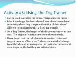 activity 3 using the trig trainer