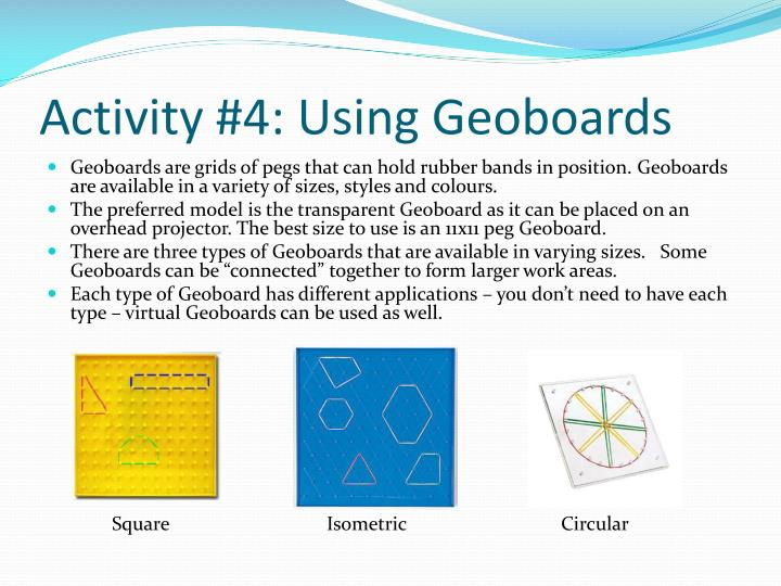 Activity #4: Using Geoboards