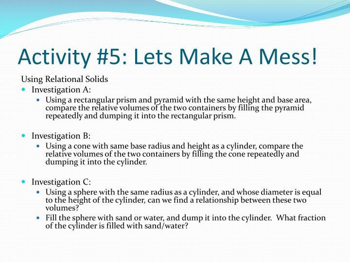 Activity #5: Lets Make A Mess!