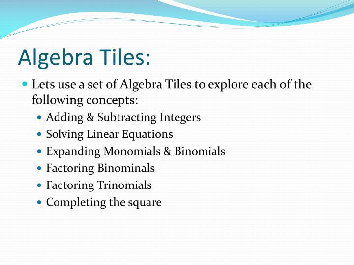 Algebra Tiles: