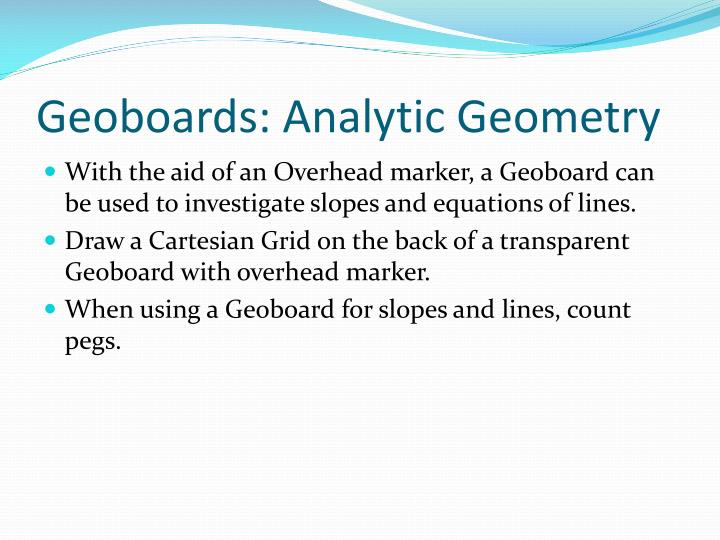 Geoboards: Analytic Geometry