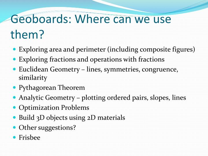 Geoboards: Where can we use them?
