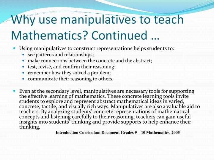 Why use manipulatives to teach Mathematics?