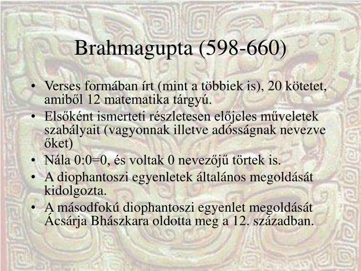 Brahmagupta (598-660)