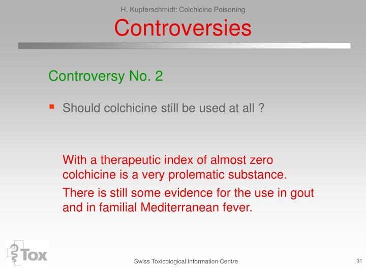 H. Kupferschmidt: Colchicine Poisoning