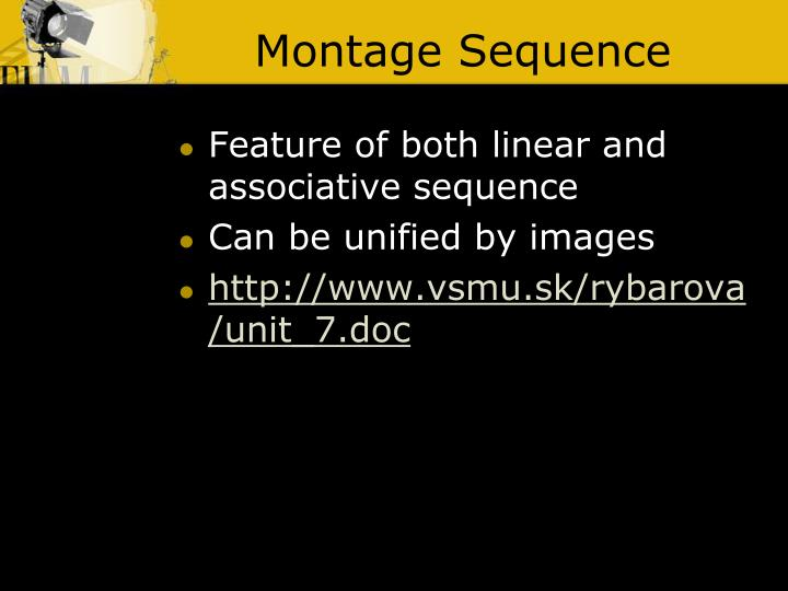 Montage Sequence