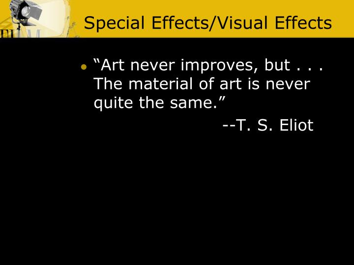 Special Effects/Visual Effects