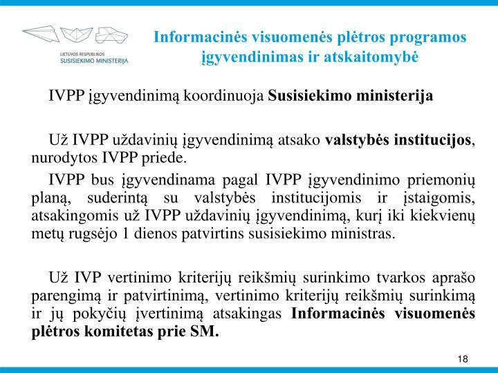 Informacinės visuomenės plėtros programos įgyvendinimas ir atskaitomybė