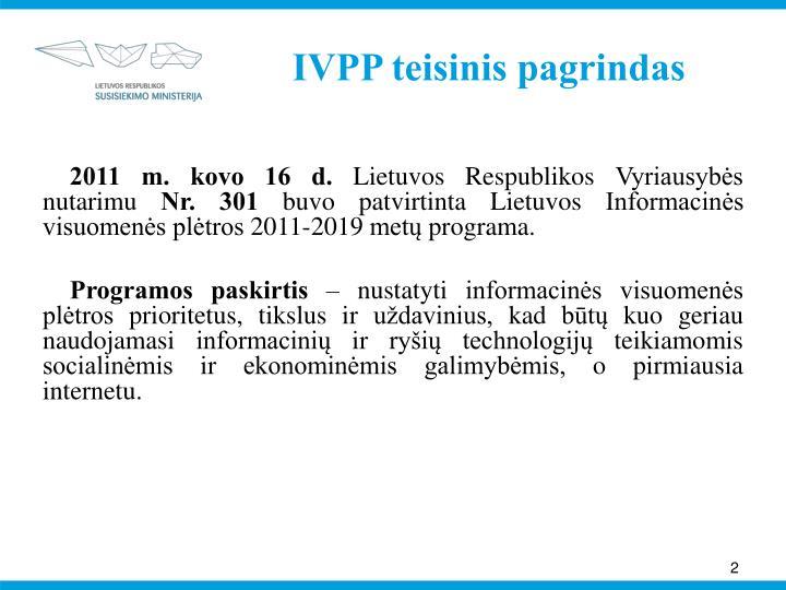 IVPP teisinis pagrindas