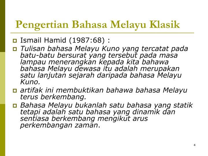 Pengertian Bahasa Melayu Klasik