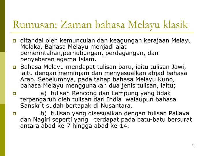 Rumusan: Zaman bahasa Melayu klasik