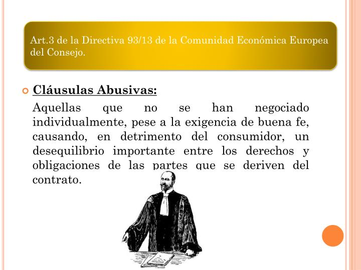 Art.3 de la Directiva 93/13 de la Comunidad Económica Europea del