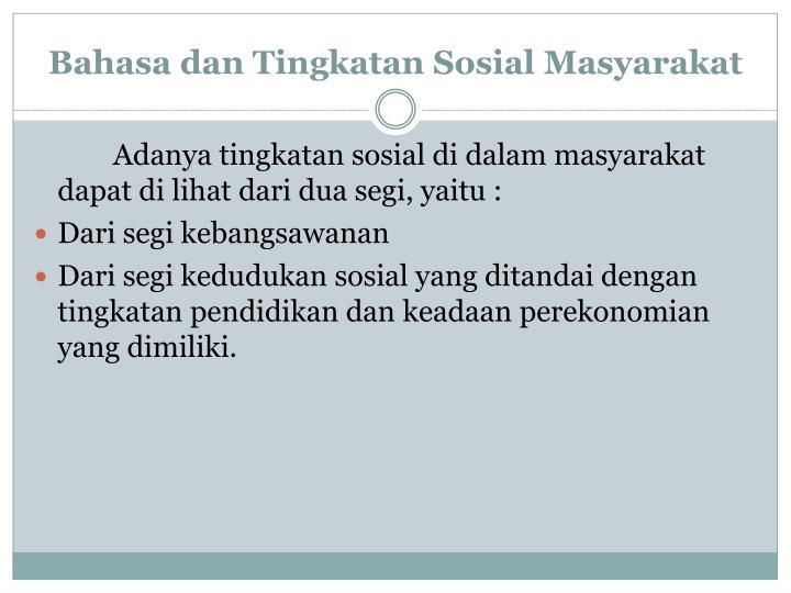 Bahasa dan Tingkatan Sosial Masyarakat