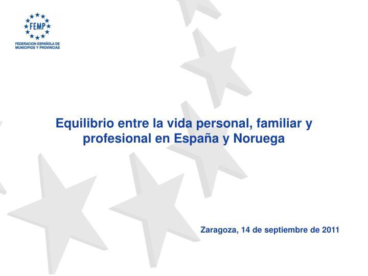 Equilibrio entre la vida personal, familiar y profesional en España y Noruega