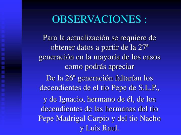 OBSERVACIONES :