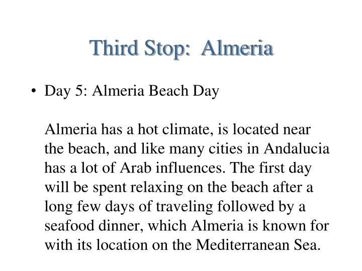 Third Stop:  Almeria