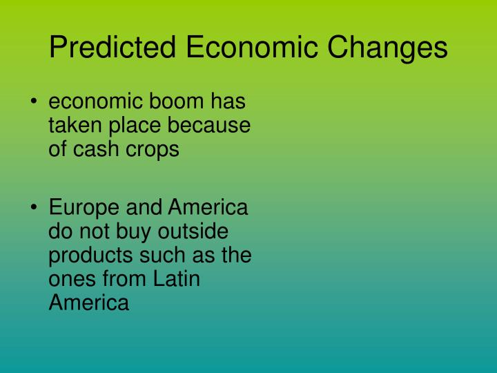 Predicted Economic Changes